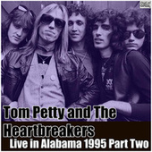 Live in Alabama 1995 Part Two (Live) de Tom Petty
