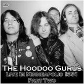 Live In Minneapolis 1991 Part Two (Live) de Hoodoo Gurus