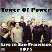 Live in San Francisco 1975 (Live) de Tower of Power