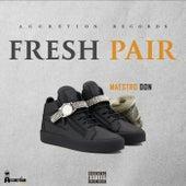 Fresh Pair by Maestro Don