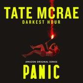 Darkest Hour (from the Amazon Original Series PANIC) de Tate McRae