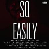 So Easily by Willis Love