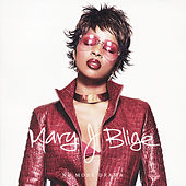No More Drama by Mary J. Blige