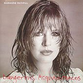 Dangerous Acquaintances de Marianne Faithfull