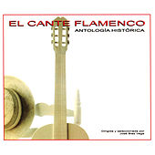 El Cante Flamenco by Various Artists