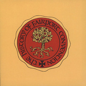 The History Of Fairport Convention de Fairport Convention