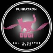 Con il nastro rosa (Extended Mix) di Funkatron