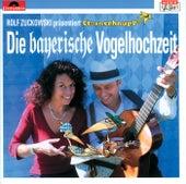 Die bayerische Vogelhochzeit von Rolf Zuckowski