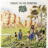 Tribute To The Martyrs by Steel Pulse