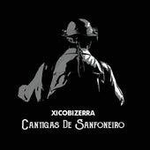 Cantigas de Sanfoneiro von Xico Bizerra