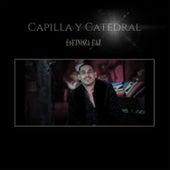 Capilla y Catedral (En Vivo) by Espinoza Paz