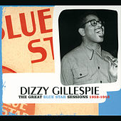 The Great Blue Star Sessions 1952-1953 by Dizzy Gillespie