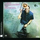 And His Friends by Albert Mangelsdorff