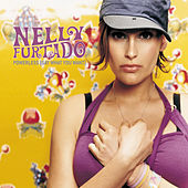Powerless (Say What You Want) by Nelly Furtado