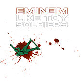 Like Toy Soldiers de Eminem