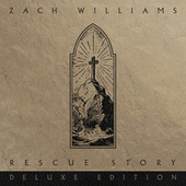 Rescue Story (Deluxe Edition) by Zach Williams