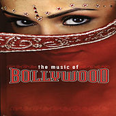 The Music Of Bollywood de Various Artists