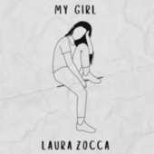 My Girl by Laura Zocca