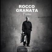 Finito - Live Concert by Rocco Granata