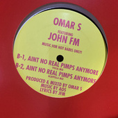 Aint No Real Pimps Anymore von Omar S