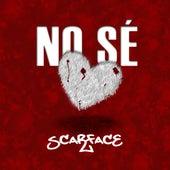No Se de Scarface