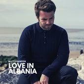 Love in Albania fra Matt Johnson