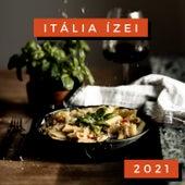 Itália Ízei 2021 by Various Artists