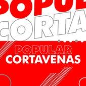 Popular Cortavenas by Various Artists