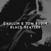 Black Beatles von Gaullin