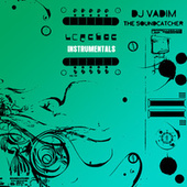 The Soundcatcher Instrumentals by DJ Vadim