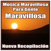 Música Maravillosa para Gente Maravillosa: Nueva Recopilación by Orquesta Bellaterra