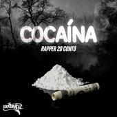 Cocaína by Rapper 20conto