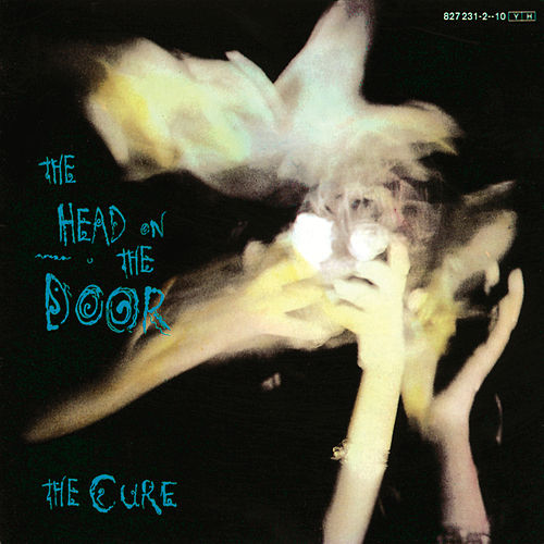 The Head On The Door von The Cure