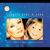 Heut' Fliegt Ein Engel Durch Die Nacht von Claudia Jung