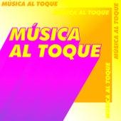 Música al toque de Various Artists