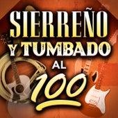Sierreño Y Tumbado Al 100 de Various Artists