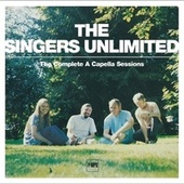 The Complete A Capella Sessions by Singers Unlimited