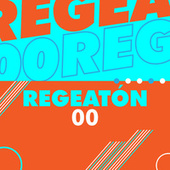 Regeatón 00 de Various Artists