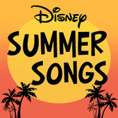 Disney Summer Songs by Disney
