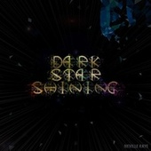 Dark Star Shining de Neville Kaye