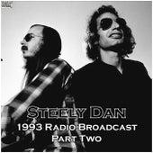 1993 Radio Broadcast Part Two (Live) de Steely Dan