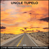 Fifteen Keys (Live) by Uncle Tupelo