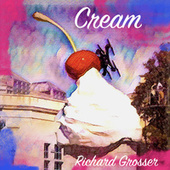 Cream by Richard Grosser