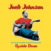 Upside Down by Jack Johnson
