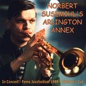 Norbert Susemihl's Arlington Annex - In Concert - Femo Jazzfestival 1999 - Director's Cut von Norbert Susemihl