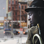 Distractions/Nothing Serious (Double eAlbum) by Roy Hargrove