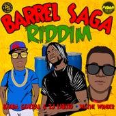 Barrel Saga Riddim de Various Artists