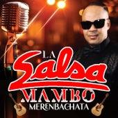 Merenbachata by La Salsa Mambo