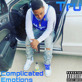 Complicated Emotions by Tru