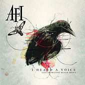 I Heard A Voice by AFI
